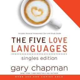 Five Languages Of Love For Singles