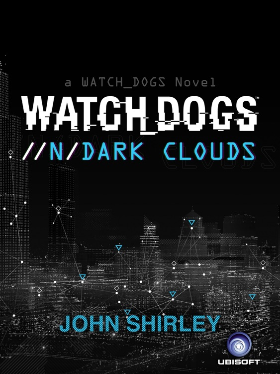 Watch Dogs Dark Clouds Interactive Ebook