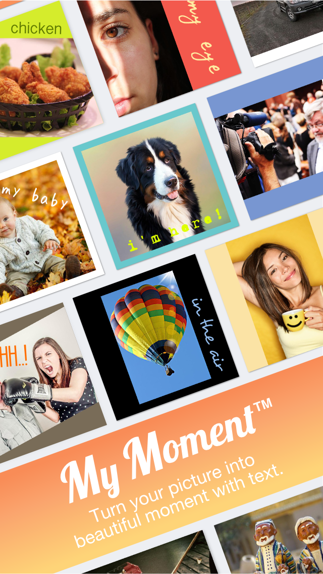 My Moment - Free Add Text to Photos Turn Your Picture into