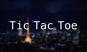Tokyo Tic Tac Toe