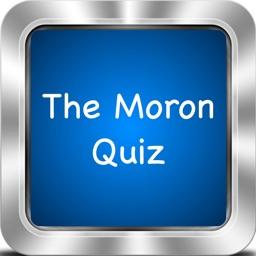 The Moron Quiz !