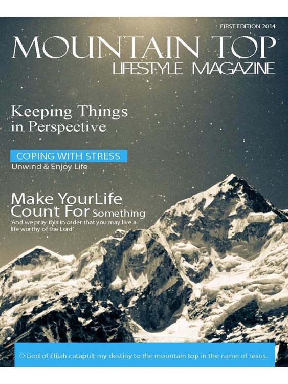 Mountain Top Lifestyle Magazine - Enjoy Reading Christian Articles and Much More