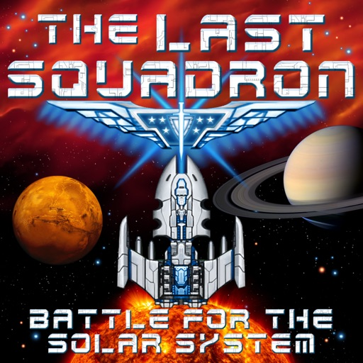 The Last Squadron - Battle for the Solar System