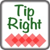 Tip Right - An easy way to calculate Tip