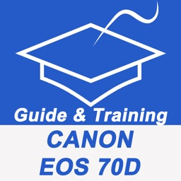 Guide And Training For Canon EOS 70D