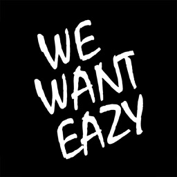 We Want Eazy