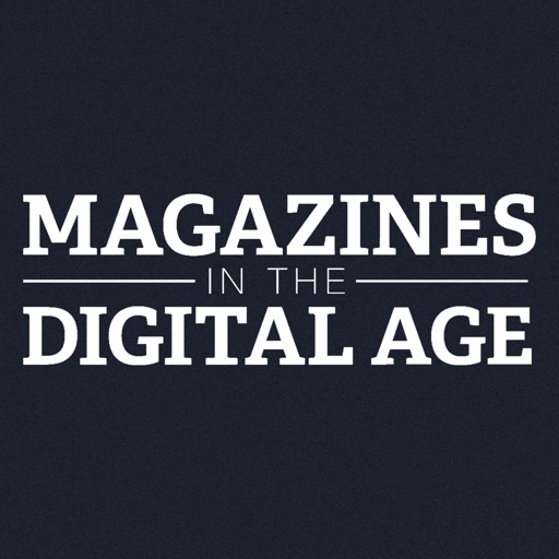 Magazines in the Digital Age