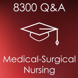 Medical Surgical Nursing: 8300 Study Notes, Concepts & Q&A