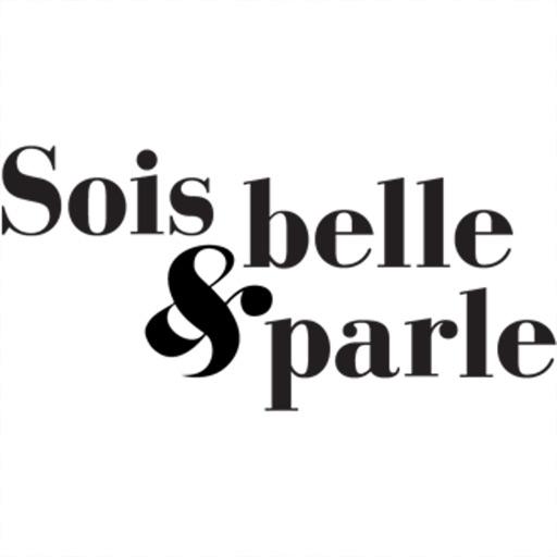Sois Belle et Parle