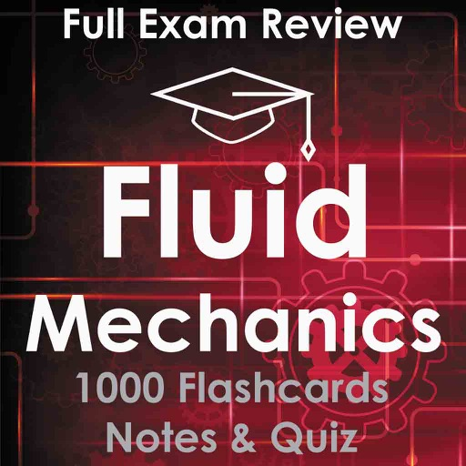 Fundamentals of Fluid Mechanics App 1000 Flashcards For