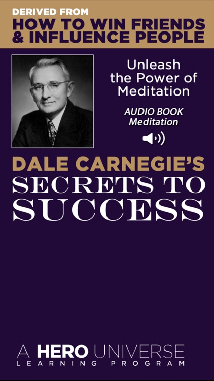 Dale Carnegie's Secrets To Success derived from, How To Win Friends and Influence People by Hero Universe