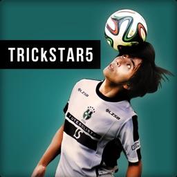 TRICkSTAR5 サッカー&リフティングテクニック