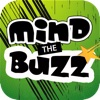 Mind the Buzz