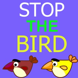 Stop The Bird