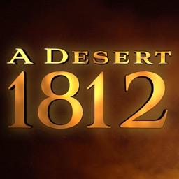 A Desert Between Us and Them: War of 1812