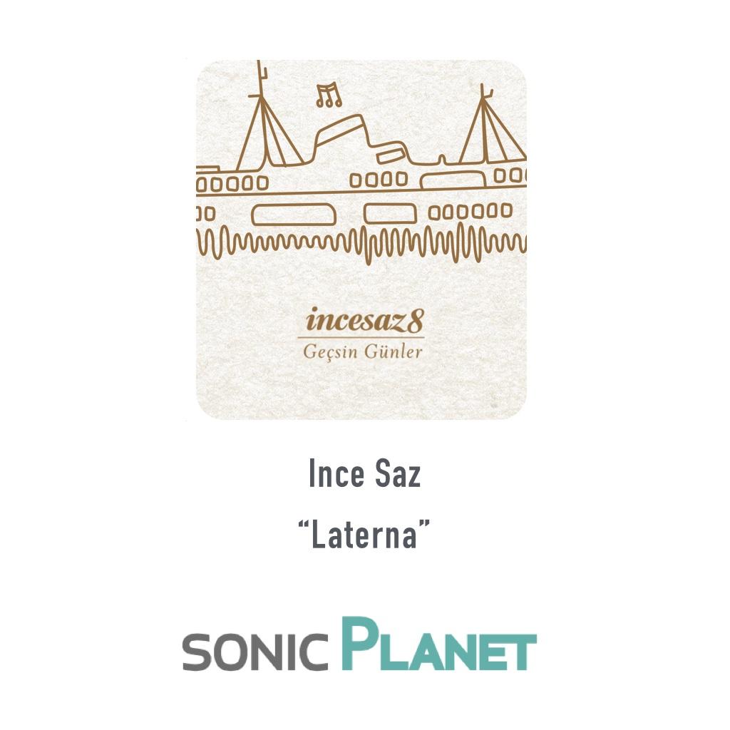 sonicPlanet-InceSaz-Laterna
