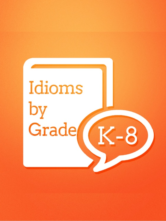Idioms by Grade screenshot-0