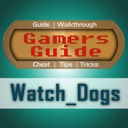 Gamer Guide for Watch Dogs - Tips - Tricks - Wiki