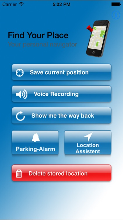 Find Your Place - Navigate back to your car, hotel or meeting point. Everytime everywhere