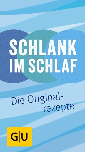 Schlank Im Schlaf Die Original Rezepte Im App Store