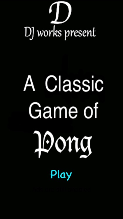 A Classic Game of Pong