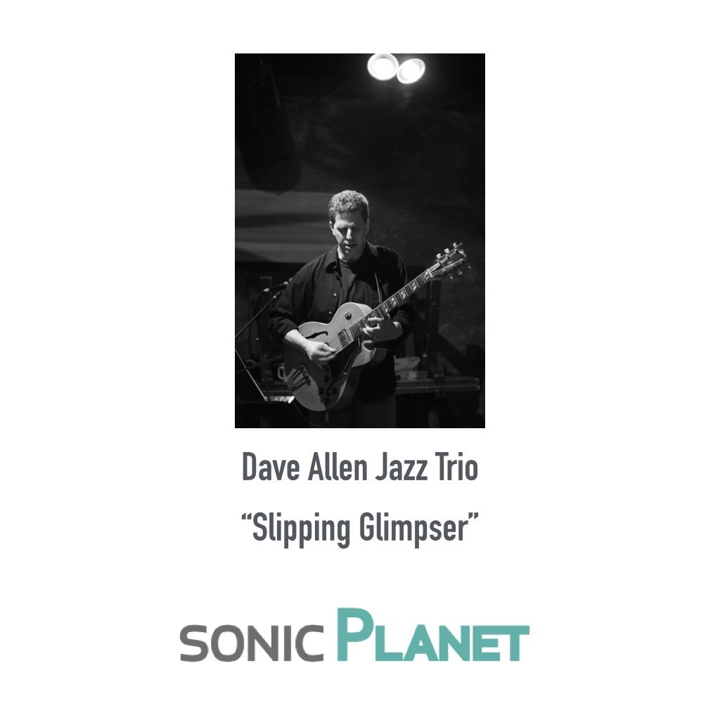 sonicPlanet-Allen-SlippingGlimpser