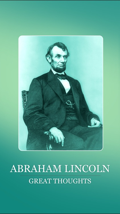 Abraham Lincoln Great Thoughts