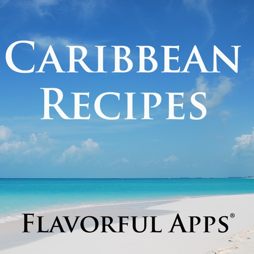 Caribbean Recipes from Flavorful Apps®
