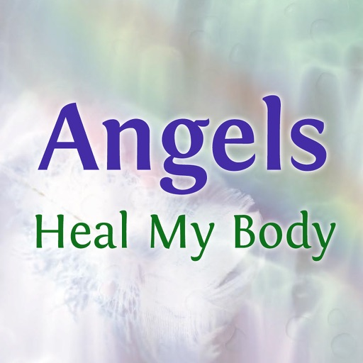 Angels Heal My Body by Jan Yoxall