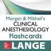 Morgan & Mikhail's Clinical Anesthesiology Flashcards