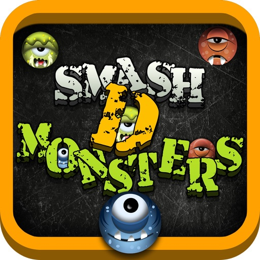 Smash D Monsters