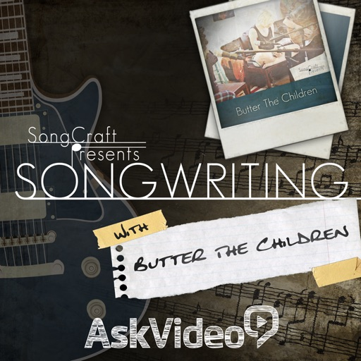 SongCraft Presents - Songwriting With Butter The Children