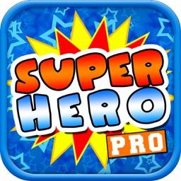 Superhero Quiz and Trivia PRO - Test your BIG Power Hero and Villain Movie IQ now!