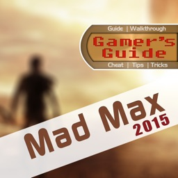 Gamer's Guide for Mad Max 2015