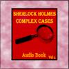 Ashby Navis & Tennyson Media Publisher LLC - Sherlock Holmes - Complex Cases Vol 1 (Audio Book) artwork