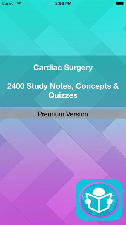 Cardiac Surgery Exam Review : 2400 Quiz & Study Notes screenshot-3