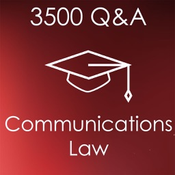 Communications Law Exam Review: 3500 Flashcards Study Notes & Quiz