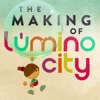 The Making of Lumino City - iPadアプリ