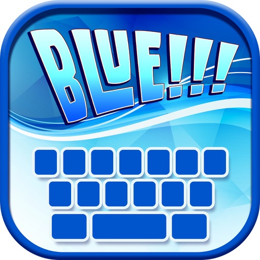 Blue Keyboard Maker! – Neon Keyboard Themes and Cute Color Backgrounds, Fancy Fonts & Emoji iOS App