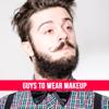 Men's Makeup - Natural Makeup