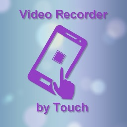 Video Recorder by Touch. Camera - Capture, Edit, Share videos