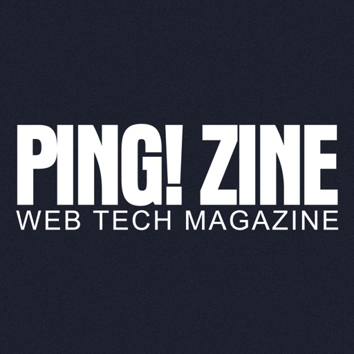 Ping! Zine Web Tech Magazine
