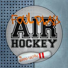 Activities of FPAH: Foul Play Air Hockey