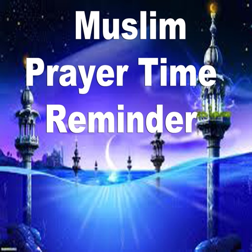 Muslim Prayer Time Reminder.Daily Amal (deeds) Reminder. icon