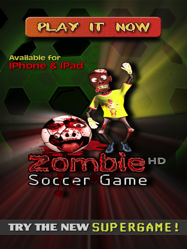 Zombie Soccer The Cool Free Flick Football Sports Game For Boys And Girls Hd On The App Store