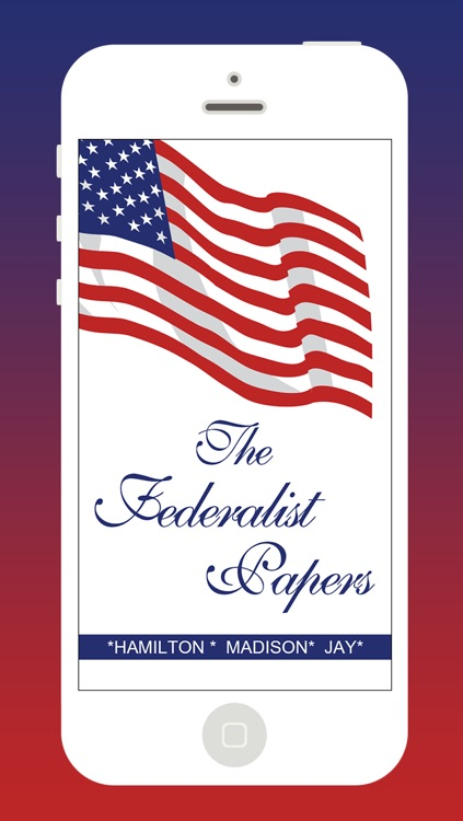 The Federalist Papers (All 85 Articles - PUBLIUS)