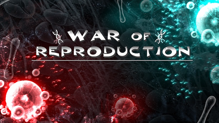 war of reproduction Ex screenshot-0