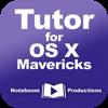 Tutor for OS X Mavericks - Noteboom Productions, Ltd.