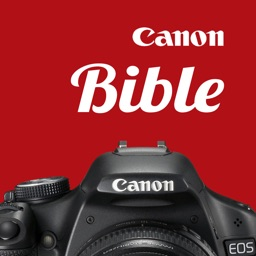 Canon Camera Bible - The Ultimate DSLR & Lens Guide: specifications, reviews and more