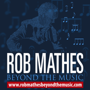 Rob Mathes:Beyond the Music